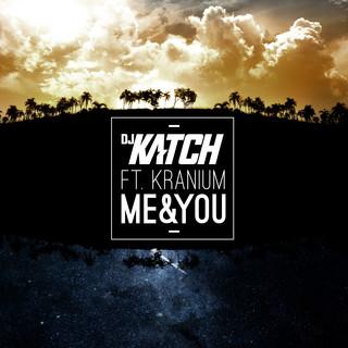 Me & You (Feat. Kranium)