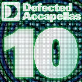 Defected Accapellas Volume 10