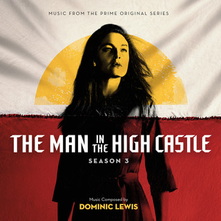 The Man In The High Castle:Season 3 (Music From The Prime Original Series)