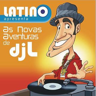 Latino: As Aventuras Do DJ L