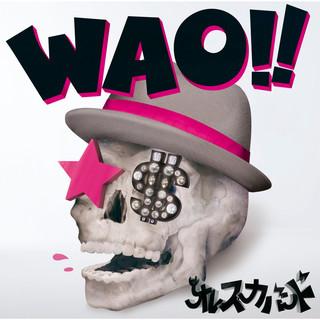 WAO ! ! (ワオ)