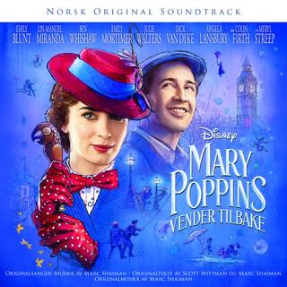 Mary Poppins Vender Tilbake (Originalt Norsk Soundtrack)