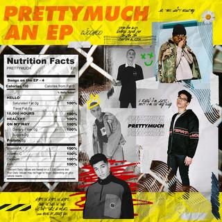 PRETTYMUCH An EP