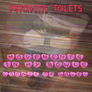Movements In My Bowls (Songs Of Love)