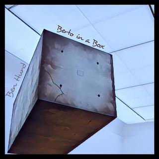 Berto In A Box