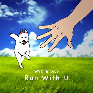 Run With U (feat. 1ucy)