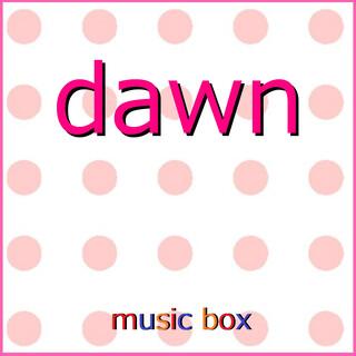 dawn ~アニメ「バック・アロウ」オープニングテーマ~(オルゴール) (Dawn (Music Box))