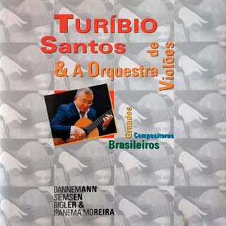 Turibio Santos & A Grande Orquestra De Violões (Feat. A Grande Orquestra De Violões)