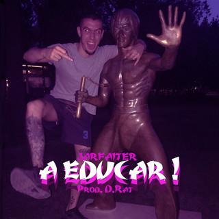 A Educar !