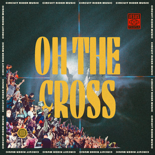 Oh The Cross (Live)