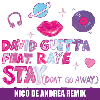 Stay (Don't Go Away) (feat. Raye) (Nico De Andrea Remix)