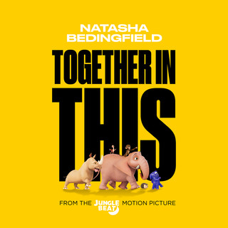 Together In This (From The Jungle Beat Motion Picture)