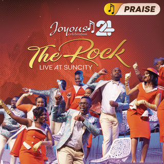Joyous Celebration 24 - THE ROCK:Live At Sun City - PRAISE