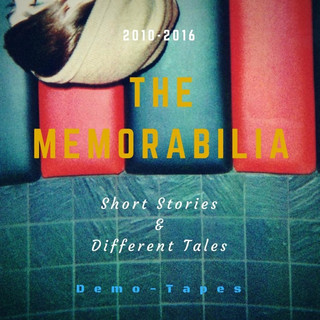 The Memorabilia - Short Stories & Different Tales - Demo Tapes