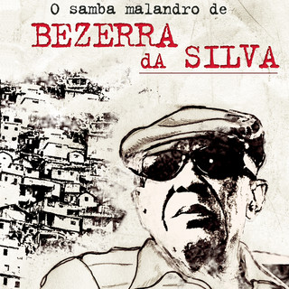 O Samba Malandro De Bezerra Da Silva
