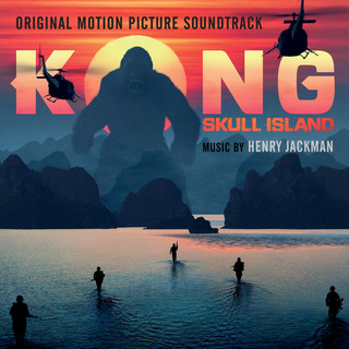 Kong: Skull Island (Original Motion Picture Soundtrack) (金剛:骷髏島電影原聲帶)