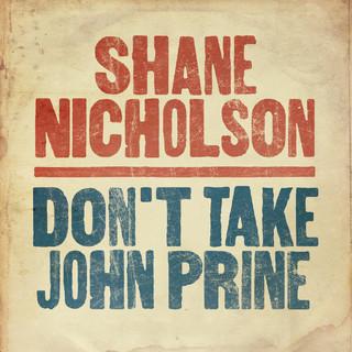 Don't Take John Prine