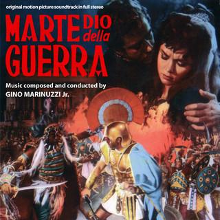 Marte, Dio Della Guerra (Original Motion Picture Soundtrack)