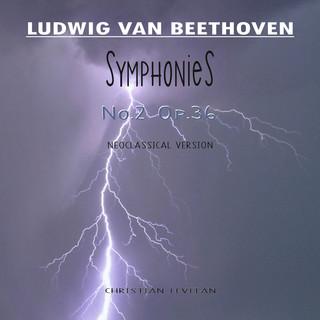 Ludwig van Beethoven: Symphonies No. 2, Op. 36