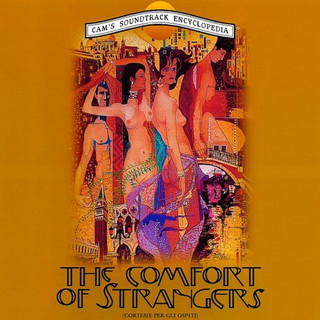 The Comfort Of Strangers (Original Motion Picture Soundtrack)