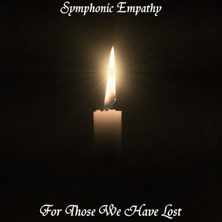 For Those We Have Lost
