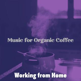 Music For Organic Coffee
