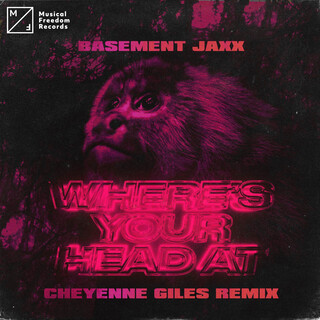 Where's Your Head At (Cheyenne Giles Remix)