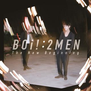 BOi! : 2MEN – The New Beginning