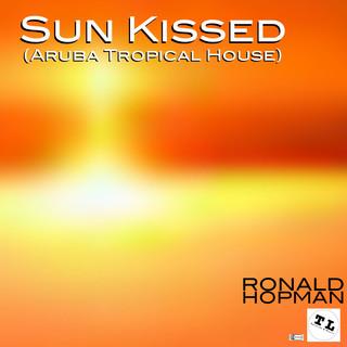 Sun Kissed (Aruba Tropical House)