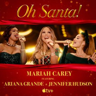 Oh Santa ! (feat. Ariana Grande & Jennifer Hudson)