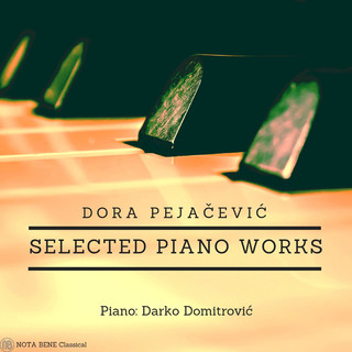 Dora Pejacevic:Selected Piano Works