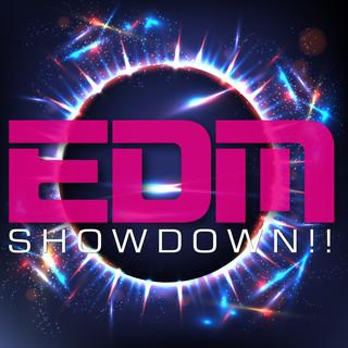 EDM SHOWDOWN!!