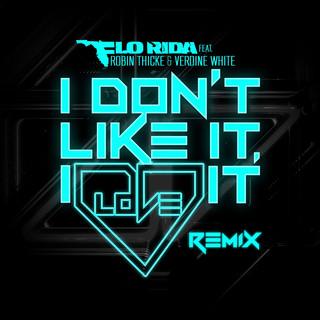 I Don\'t Like It, I Love It (feat. Robin Thicke & Verdine White)