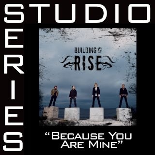 Because You Are Mine (Studio Series Performance Track)