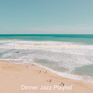 Music For Summer Days