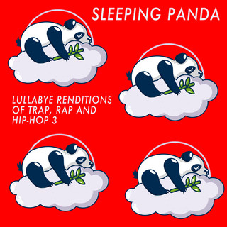 Lullaby Renditions Of Trap, Rap And Hip - Hop 3