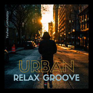 Urban Relax Groove