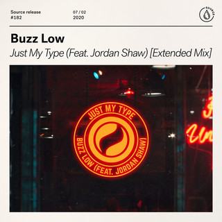 Just My Type (Feat. Jordan Shaw) (Extended Mix)