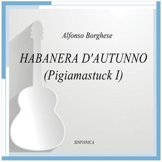 Alfonso Borghese:Habanera D'Autunno (Pigiamastuck I)