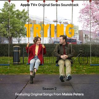 Trying:Season 2 (Apple TV + Original Series Soundtrack)