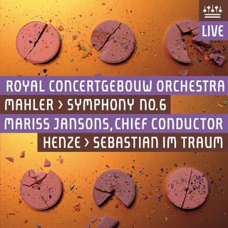 Mahler:Symphony No. 6 - Henze:Sebastian Im Traum (Live)