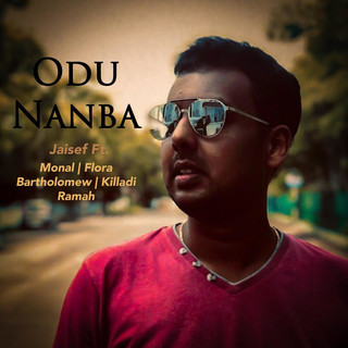 ODU NANBA (Feat. Monal, Flora Bartholomew & Killadi Ramah)