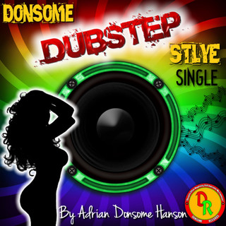 Donsome Dubstep Style