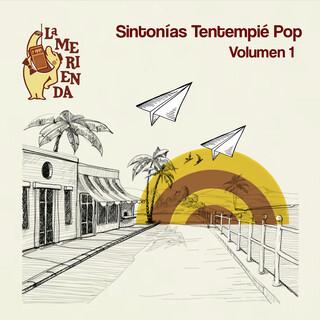 La Merienda:Sintonías Tentempié Pop (Volumen 1)
