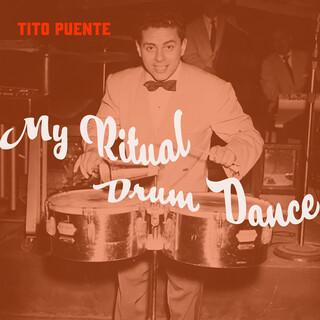 My Ritual Drum Dance