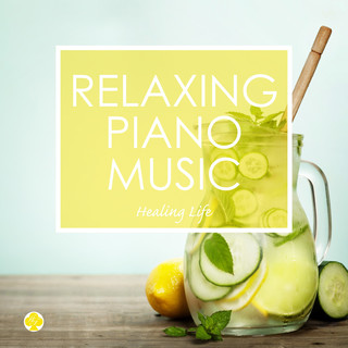 Relaxing Piano Music for Balancing the Autonomic Nervous System (ピアノで癒す自律神経)