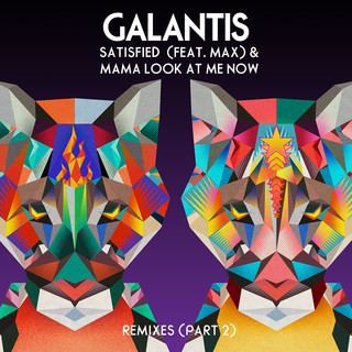 Satisfied (Feat. MAX) / Mama Look At Me Now (Remixes Pt. 2)