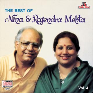 The Best Of Nina & Rajendra Mehta  Vol. 4