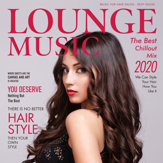 造型沙龍概念品牌專輯 (Music for Hair Salon - Deep House Lounge Music)