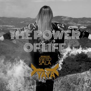 The Power Of Life (Matteo Sala Remix)